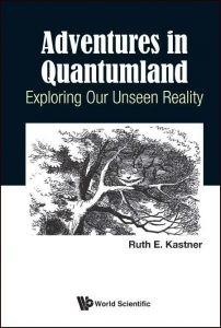 Adventures in Quantumland Exploring Our Unseen Reality